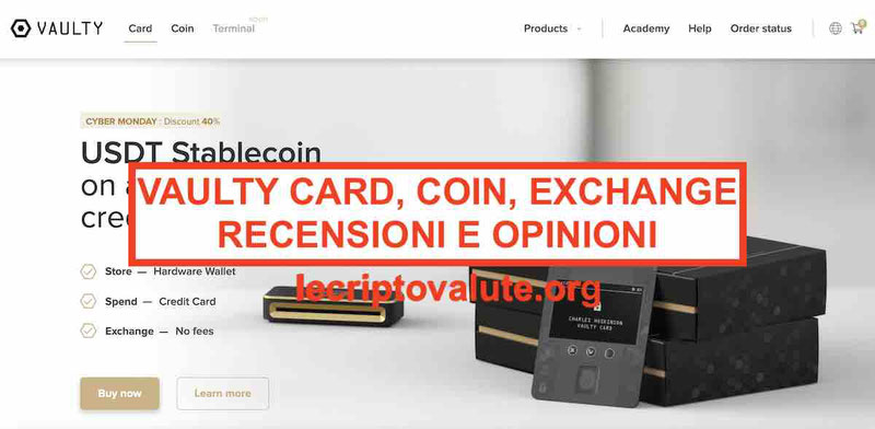 Vaulty Card recensioni opinioni Coin, Wallet Exchange funziona