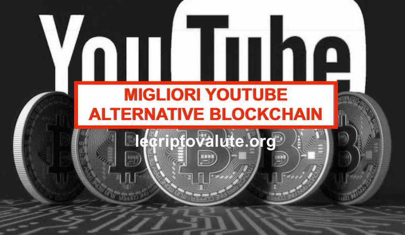 Migliori YouTube alternative blockchain: piattaforme decentralizzate