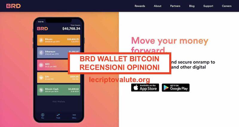 BRD Wallet Bitcoin Recensioni Opinioni