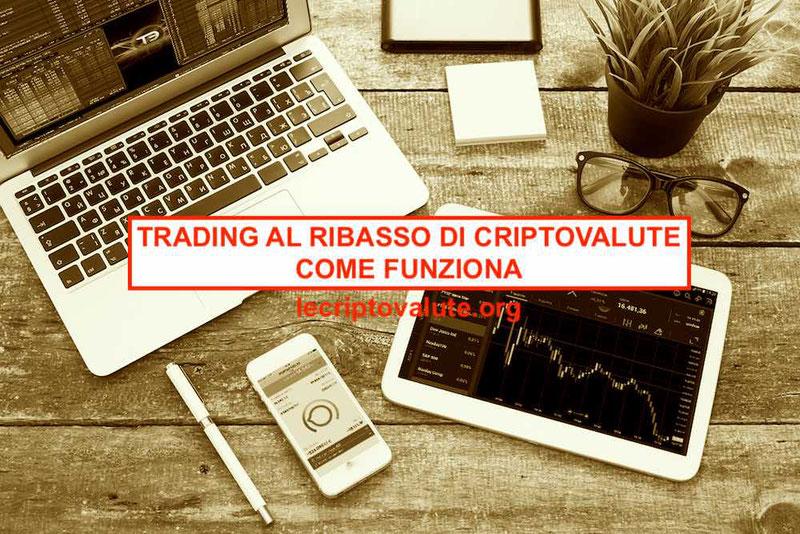 trading al ribasso di criptovalute come funziona bitcoin