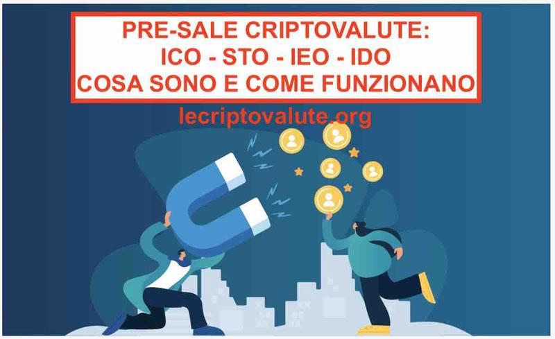 Pre-Sale Criptovalute: Cosa Sono e Come Funzionano le prevendite token