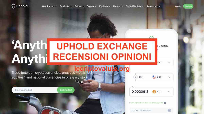 Uphold recensioni opinioni wallet in italiano: affidabile