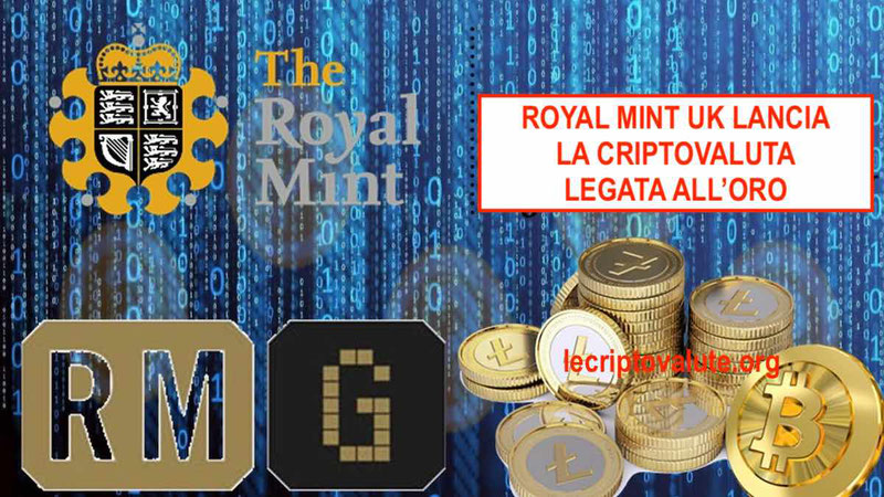 royal mint gold rmg criptovaluta zecca inglese oro