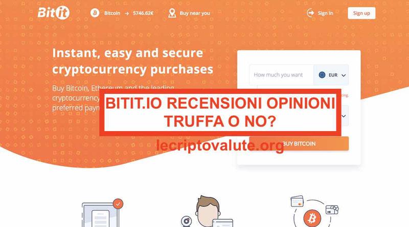 Bitit.io recensione - truffa o no? Exchange di criptovalute affidabile