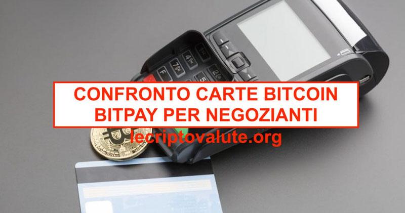 confronto carte bitcoin credito debito e bitpay italiano