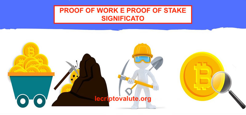 proof of work significato in italiano e proof of stake cos'è cosa significa