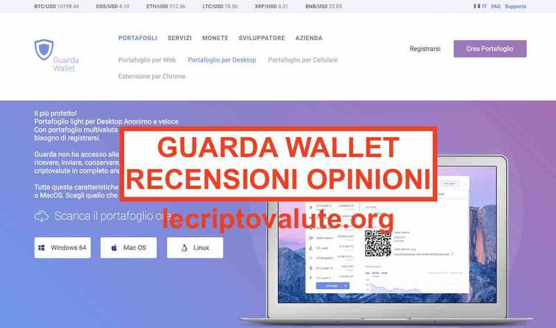 Guarda Wallet recensioni e opinioni: truffao affidabile? [2019]