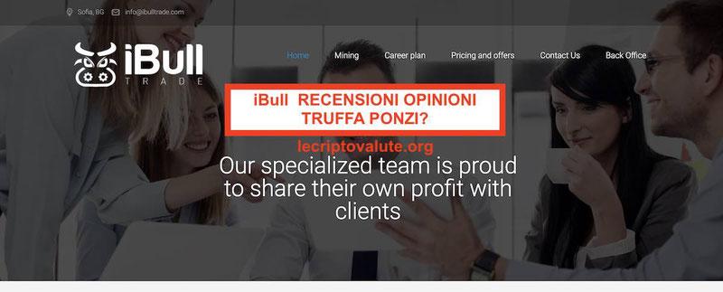 iBull Trade recensioni opinioni truffa Ponzi? Come funziona (italiano)
