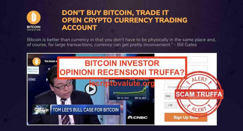 Bitcoin Investor truffa o funziona? Recensioni opinioni reali [2019]