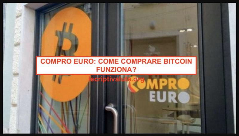 compro euro come comprare bitcoin come funziona
