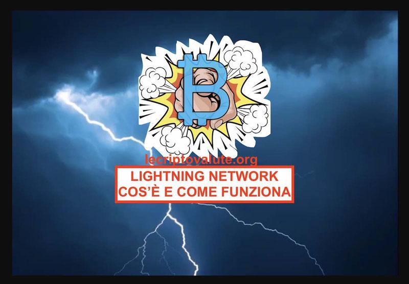 7 cose da sapere cos'è Bitcoin Lightning Network e come funziona