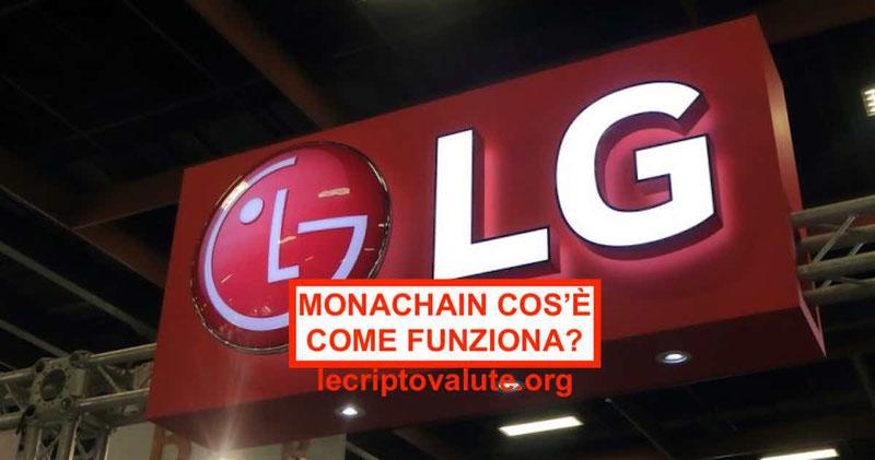 Monachain piattaforma Blockchain viene lanciata da LG