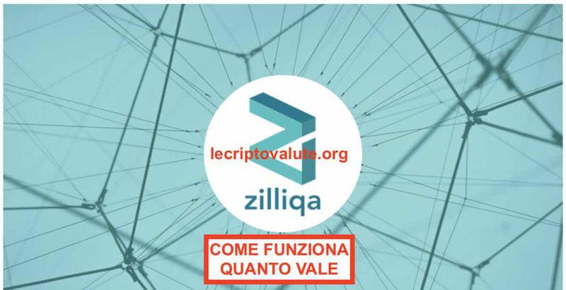 Zilliqa progetto piattaforma Blockchain: quotazione opinioni wallet