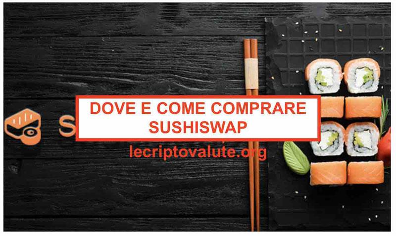 Dove e come comprare SushiSwap Carta credito e bonifico