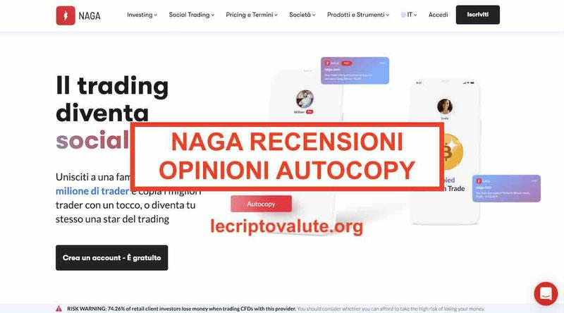NAGA recensioni opinioni negative Italia trader funziona Autocopy