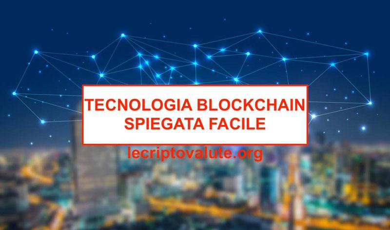 cos'è la tecnologia blockchain come funziona guida per principianti