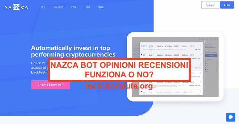 Nazca Bot opinioni recensioni funziona o no [Guida completa 2019]