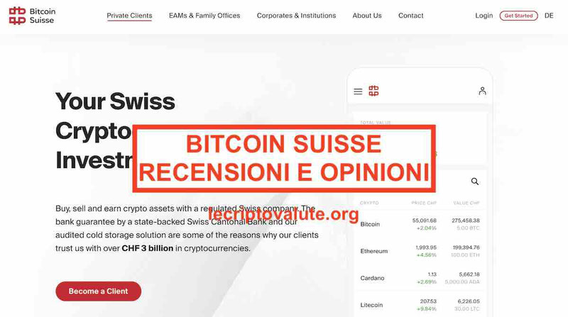 Bitcoin Suisse recensioni opinioni Exchange affidabile?