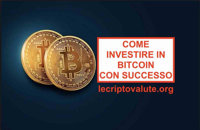 Le 7 regole: come investire in Bitcoin con grande successo [tutto vero]