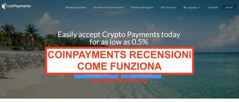 CoinPayments opinioni wallet portafoglio processore di pagamenti