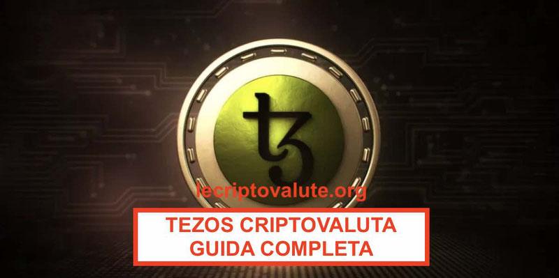 Come comprare Tezos criptovalutaGuida completa XTZ