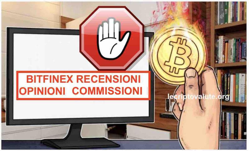 bitfinex recensioni opinioni come funziona