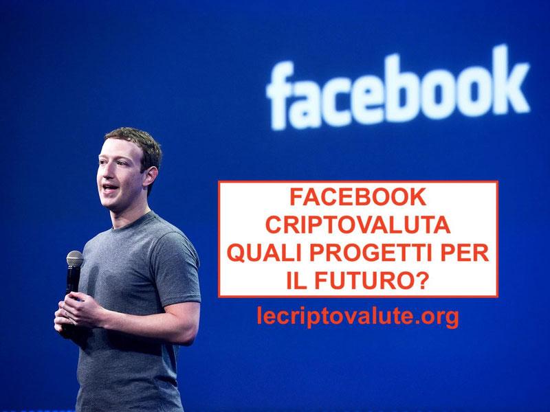 facebook criptovaluta progetti per il 2018