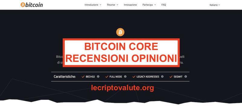 ▷ Bitcoin Core recensioni opinioni cos'è: portafoglio BTC
