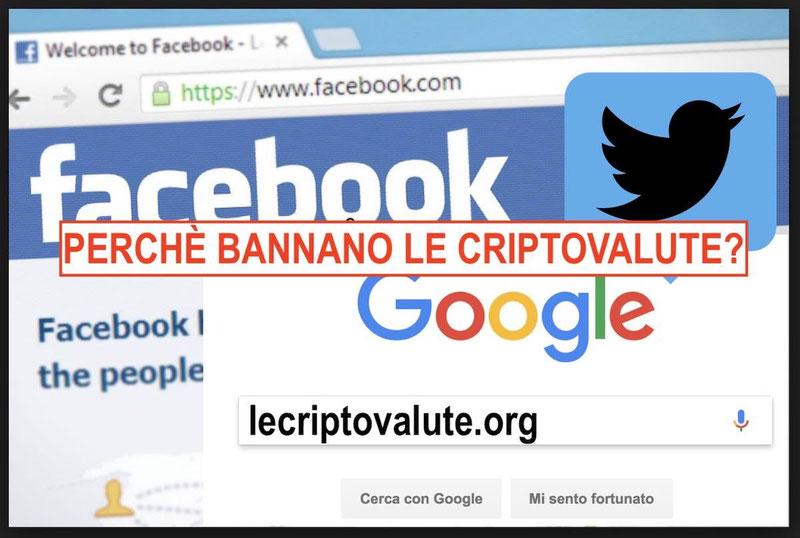 facebook google twitter bannano le pubblicità criptovalute bitcoin crollo