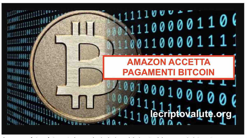 amazon criptovalute accetta pagamenti bitcoin