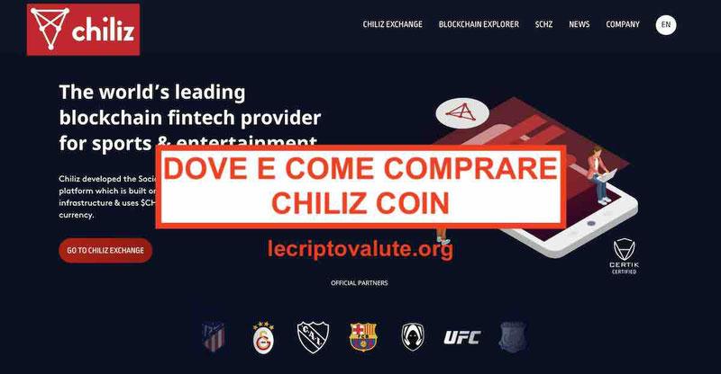 Dove e come comprare Chiliz [CHZ] quotazione previsioni