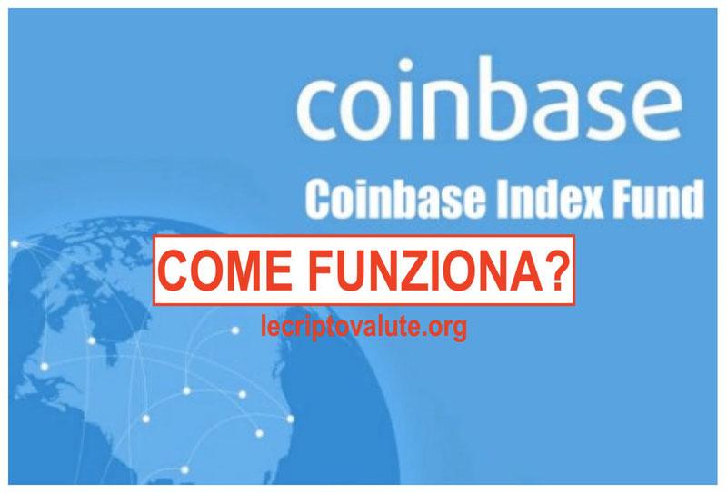 piattaforma criptovalute coinbase crypto index fund come funziona