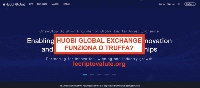 Huobi Global Exchange criptovalute: piattaforma truffa o funziona