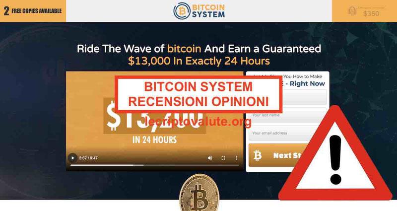 Bitcoin System recensioni opinioni truffa o funziona