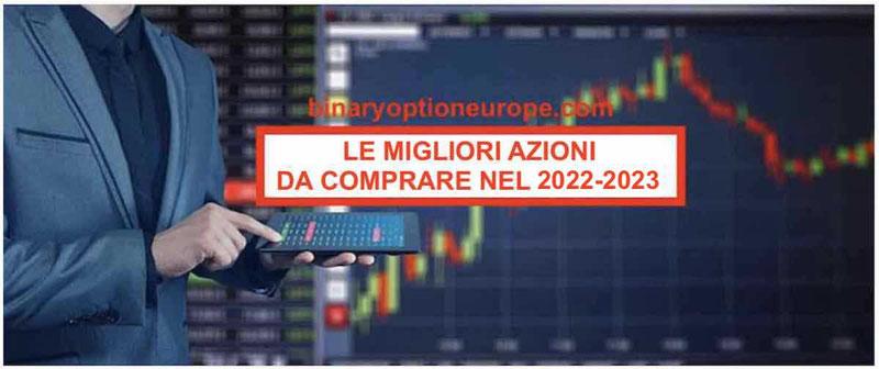 Quali sono le migliori Azioni da Comprare nel 2020-2021 in USA e Italia