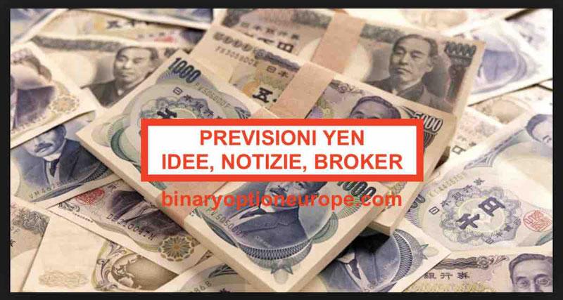 Previsioni Yen 2019: idee, notizie, broker per fare Forex EURO JPY - AGGIORNATO