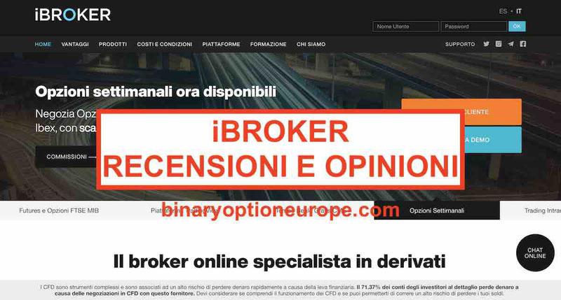 iBroker recensioni opinioni negative e positive truffa