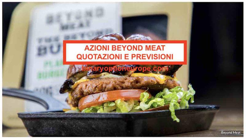 Come comprare Azioni Beyond Meat quotazioni e previsioni