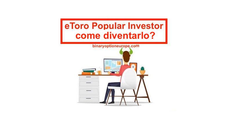 eToro Popular Investor come funziona, come diventarlo e compenso