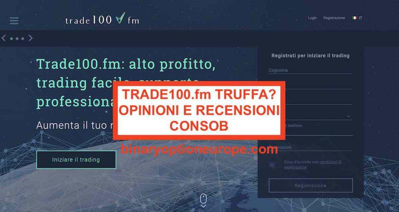 Trade100fm Truffa? Recensioni e Opinioni CONSOB 2019