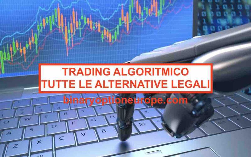 Trading Algoritmico funziona o no? Guida alle alternative legali