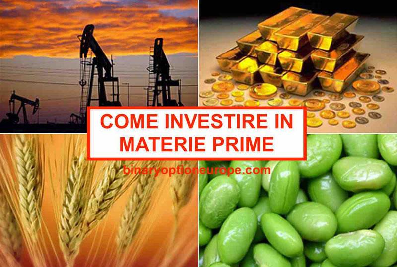 Come investire in materie prime - Guida pratica di trading