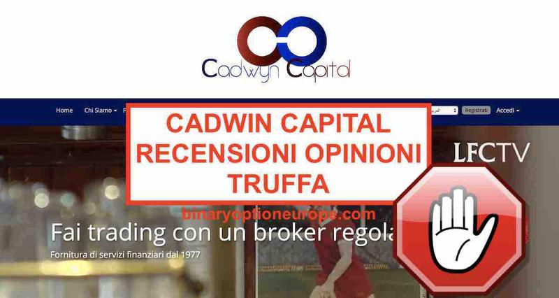 Cadwyn Capital Truffa:Recensioni e Opinioni negative