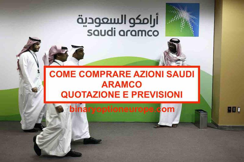 Come comprare azioni Aramco saudi grafico, dividendo e quotazione