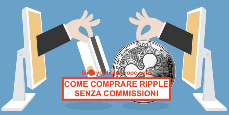 come comprare ripple coin con euro in italia senza commissioni