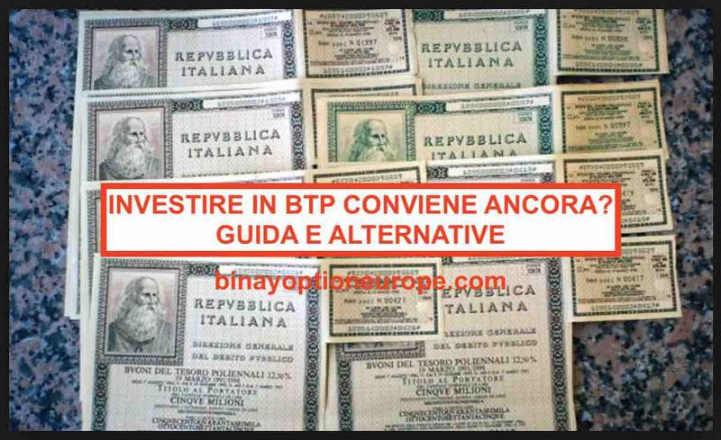 Investire nei buoni del tesoro poliennali BTP conviene ancora o no