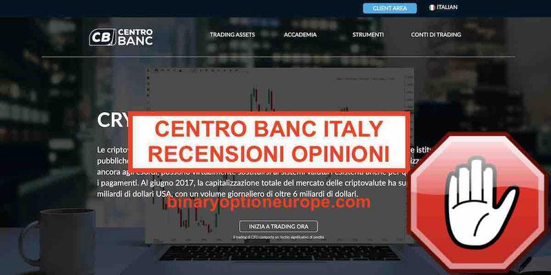 CentroBanc recensioni opinioni truffa? Centrobancitaly Consob 2019