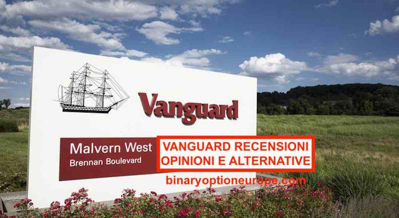 Vanguard Italia: Recensioni opinioni e migliori alternative