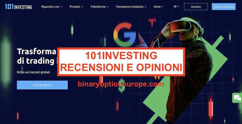 101Investing recensioni e opinioni Italia truffa o funziona Trading
