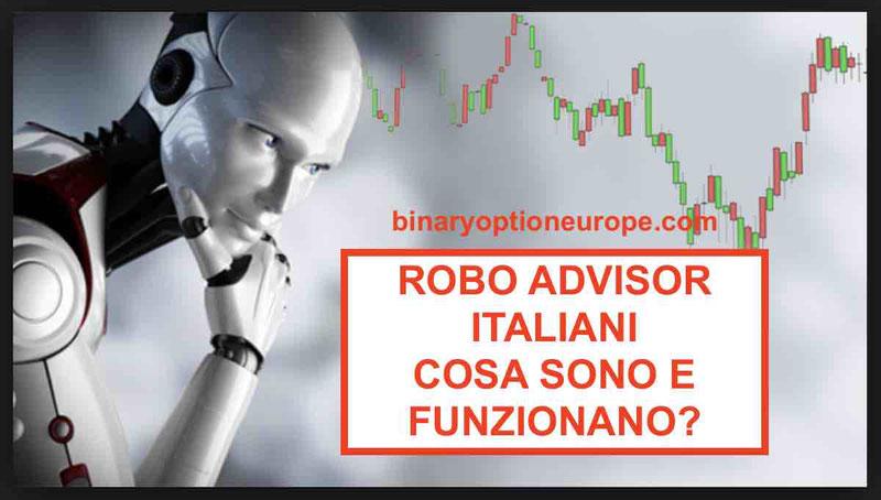 Robo advisor italiani: cosa sono a cosa servono: truffa o funzionano